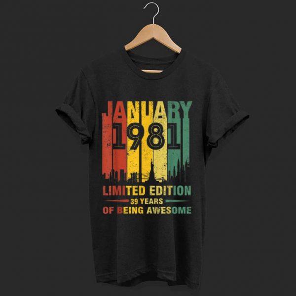 Nice January 1981 39 Year Old Shirt 1981 Birthday Vintage shirt