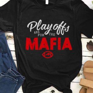 Nice Playoffs Are For The Mafia Buffalo shirt