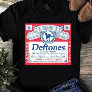 Premium Deftones King Of Bands World's Greatest Band Genuine shirt