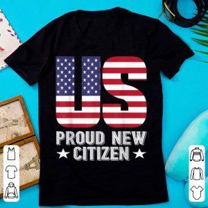 Pretty Pround New US Citizen American Flag shirt