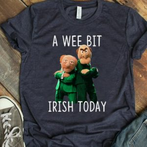 Awesome Statler And Waldorf A Wee Bit Irish Today St. Patrick's Day shirt