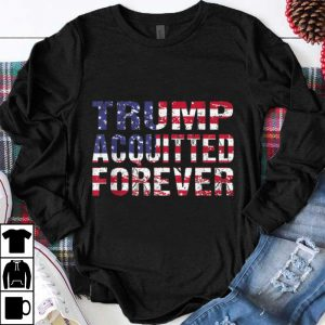 Beautiful Trump Acquitted Forever American Flag shirt