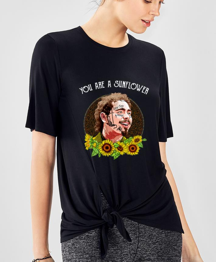 Great Post Malone You Are A Sunflower shirt 4 - Great Post Malone You Are A Sunflower shirt