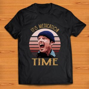 Great Randle McMurphy It's medication time shirt