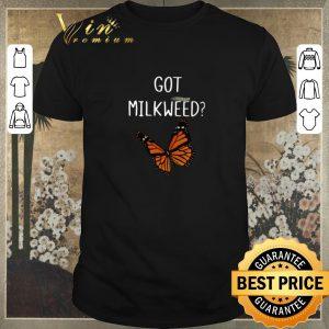 Hot Butterfly Got Milkweed shirt sweater