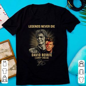Hot Legends Never Die David Bowie 1974 – 2016 Signatures shirt