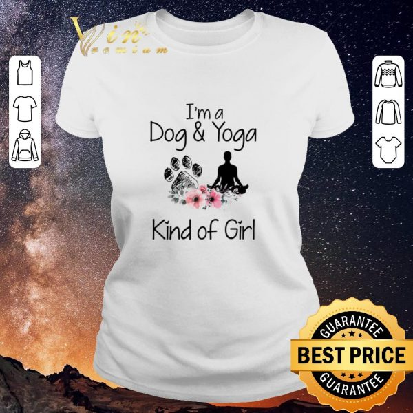 Nice I'm a Dog and Yoga Kind Of Girl flowers shirt sweater