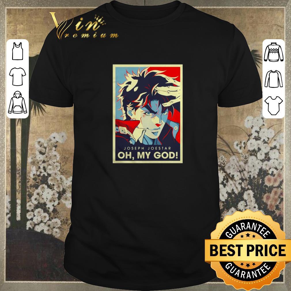 Nice Joseph Joestar Oh My God Art Vintage Shirt Sweater Bank Shirt