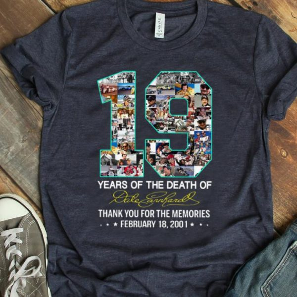 Official 19 Years Of The Death Of Dale Earnhardt Signature shirt