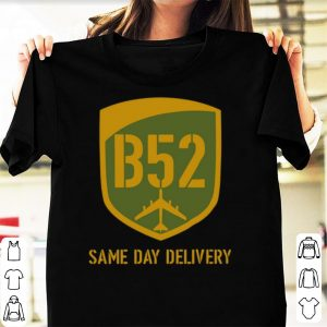 Pretty B52 Same Day Delivery shirt