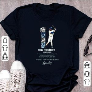 Awesome 1 Tony Fernandez 1962 -2020 Thank You For The Memories signature shirt