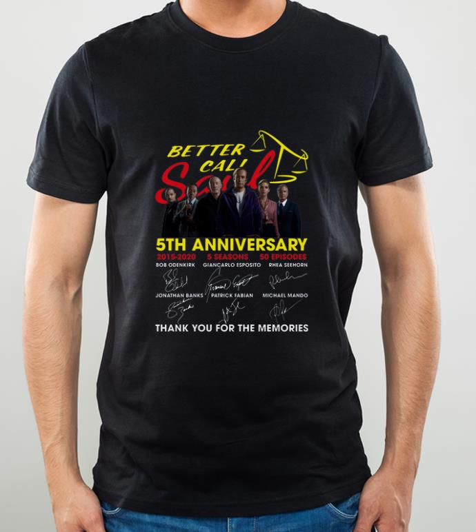 Awesome Better Call Saul 5th Anniversary Thank You For The Memories Signatures shirt 4 - Awesome Better Call Saul 5th Anniversary Thank You For The Memories Signatures shirt