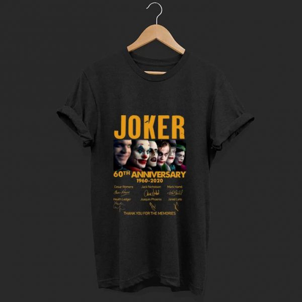 Awesome Joker 60th Anniversary 1960-2020 Thank You For The Memories Signatures shirt