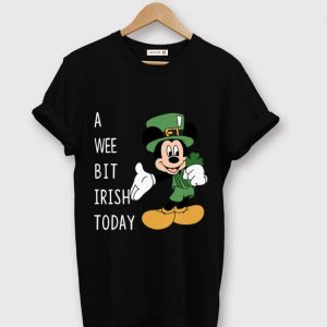 Awesome Mickey Mouse A Wee Bit Irish Today Shamrock St. Patrick's Day shirt