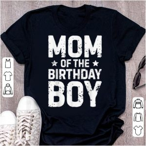 Awesome Mom Of The Birthday Boy Mother Mama Moms Women Gifts shirt