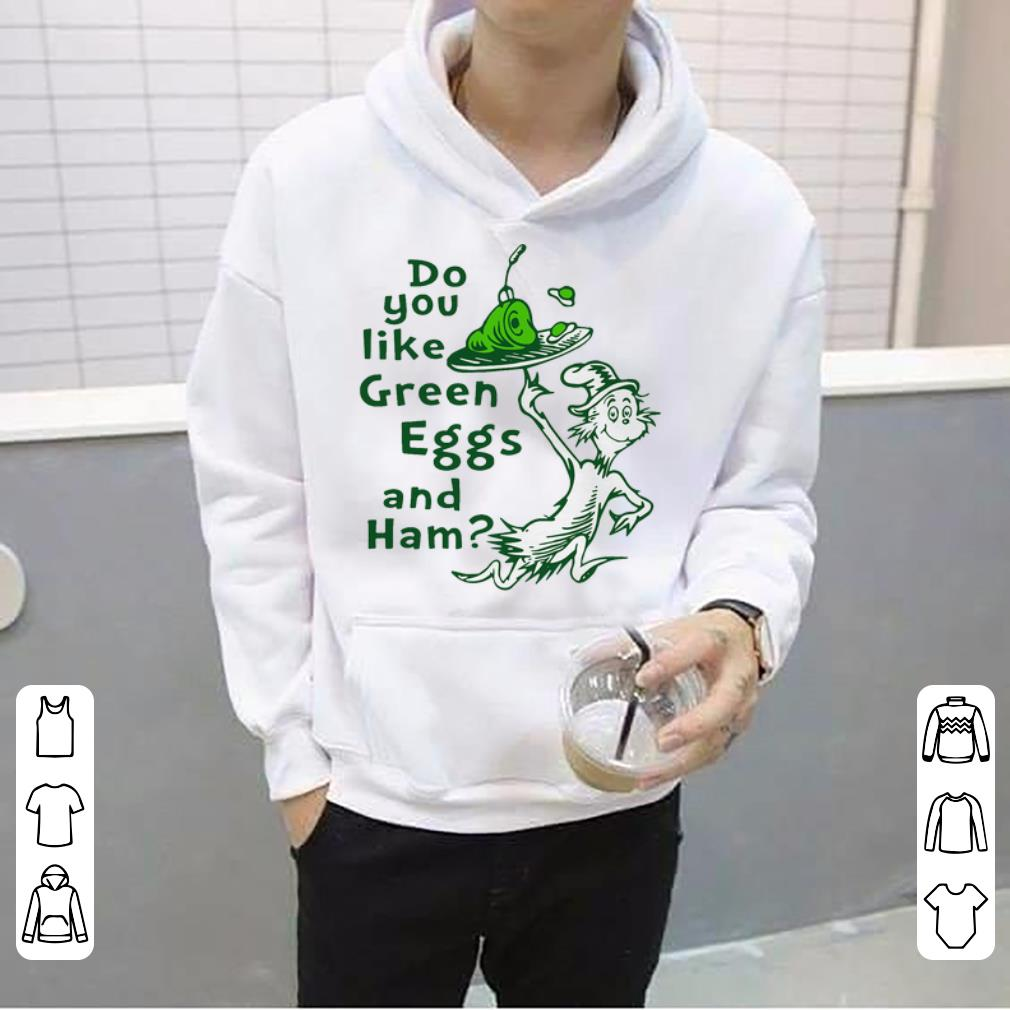 Beautiful Dr Seuss Do You Like Green Eggs And Ham shirt 4 - Beautiful Dr Seuss Do You Like Green Eggs And Ham shirt