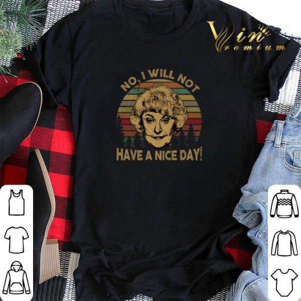Dorothy Zbornak no i will not have a nice day vintage shirt sweater