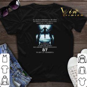 El Diablo Susurro A Mi Oido No Eres Lo Bastante Fuerte Para Soportar La Tormenta shirt sweater
