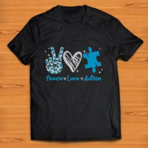 Great Peace Love Autism shirt