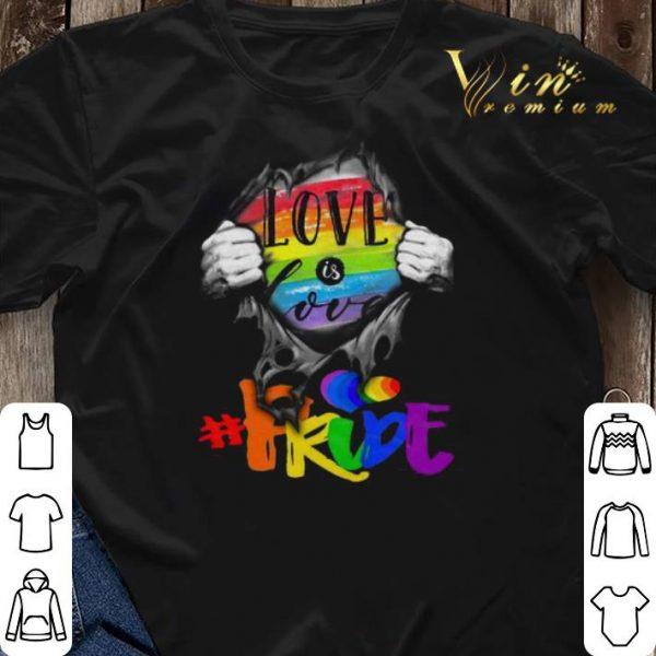 LGBT Love Is Love #pride Blood Inside Me shirt sweater