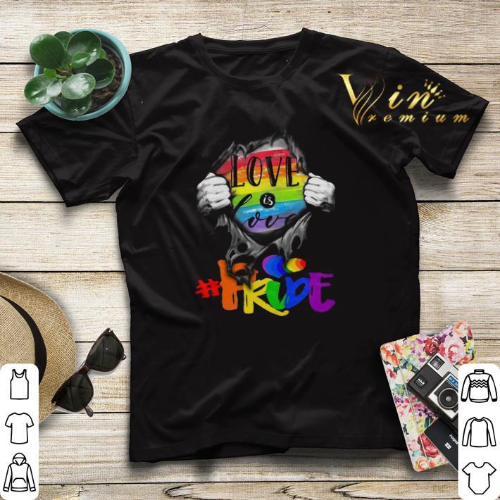 LGBT Love Is Love pride Blood Inside Me shirt sweater 4 - LGBT Love Is Love #pride Blood Inside Me shirt sweater