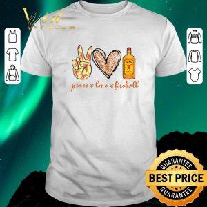 Official Peace love Fireball Cinnamon Whisky shirt sweater