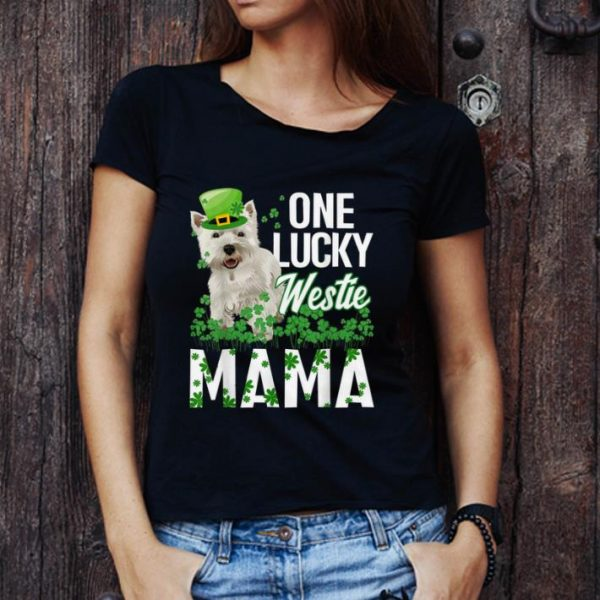 Original One Lucky Westie Mama St Patricks Day shirt