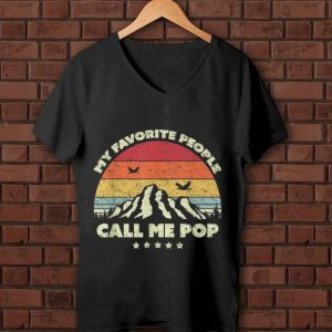Pretty My Favorite People Call Me Pop Vintage Father's Day shirt