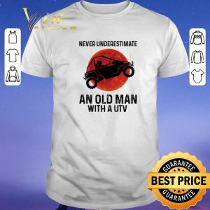 Pretty Never underestimate an old man with UTV Sunset shirt sweater