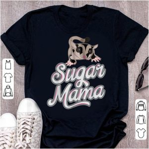Pretty Sugars Glider Sugars Funny Mama Mom shirt