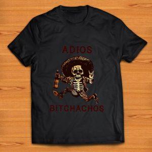 Top Adios Bitchachos shirt