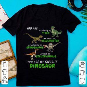 Top Dinosaur You Are As Strong As T-rex As Smart As Velociraptor Dinosaur shirt