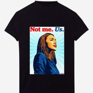 Top Not Me Us Bernie 2020 AOC Bernie Sanders shirt