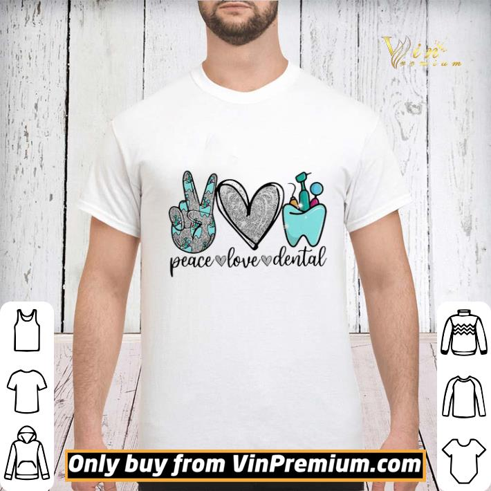 Peace Love Dental shirt sweater