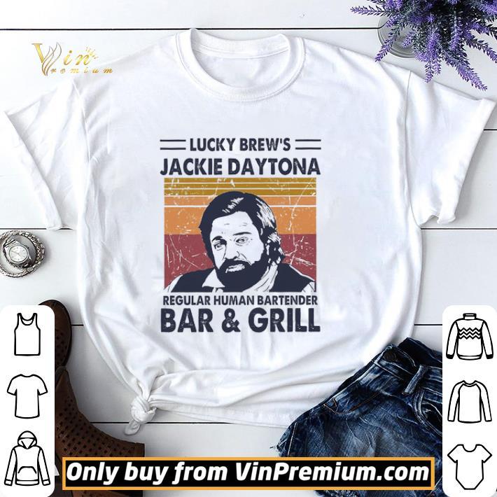 Awesome Lucky Brew's Jackie Daytona Regular Human Bartender Bar & Grill Vintage shirt sweater