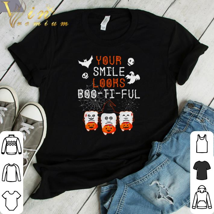 Awesome Dentist Halloween your smile looks boo-ti-ful shirt