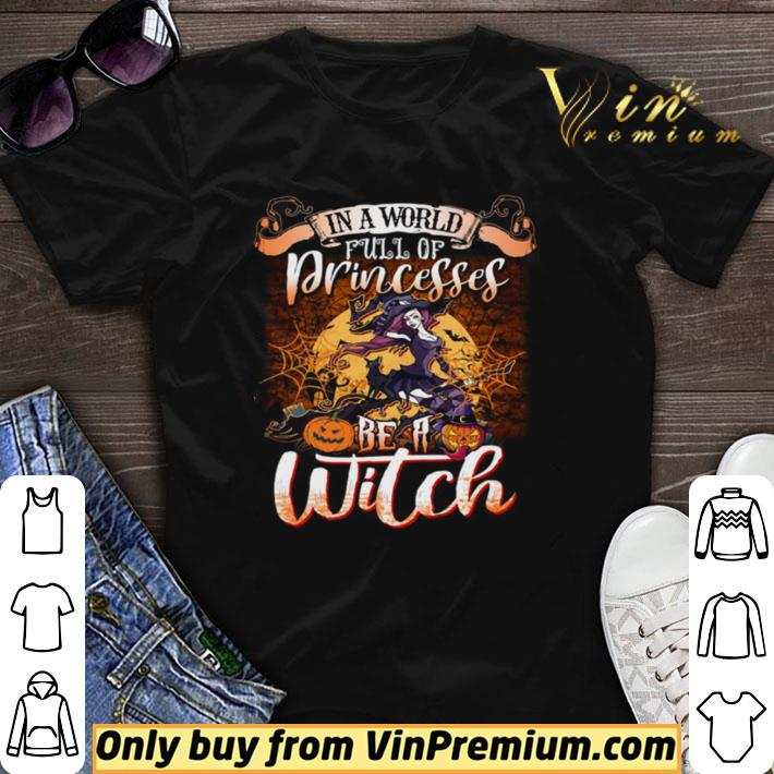 Awesome Halloween In A World Full Of Princesses Be A Moon shirt sweater