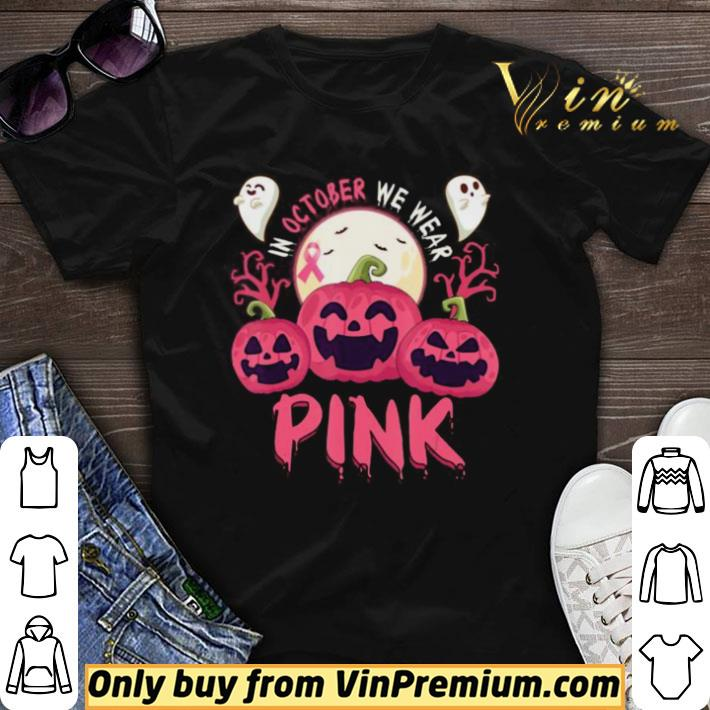 Awesome In October We Wear Pink Pumpkin Breast Cancer Halloween shirt sweater
