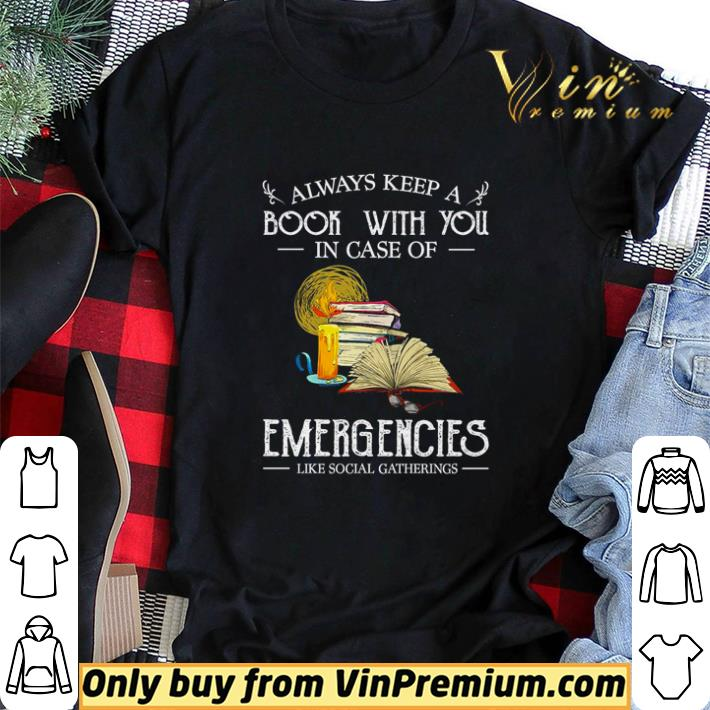 Always keep a book with you in case of emergencies like social gatherings shirt sweater