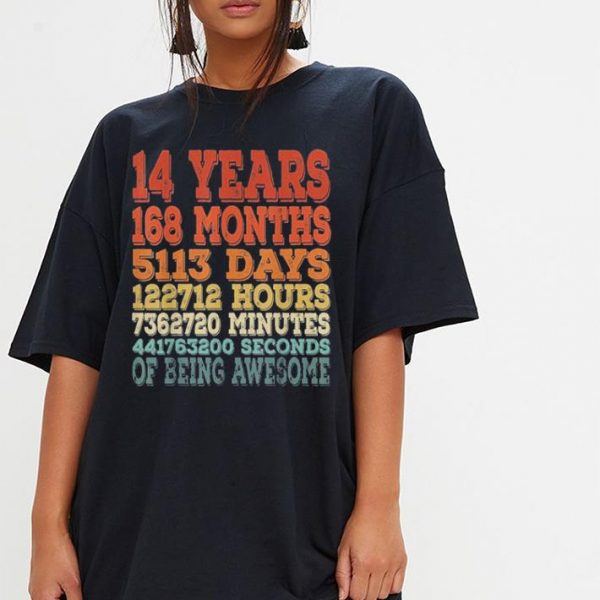 14 years 168 months 5113 days 122712 hours shirt