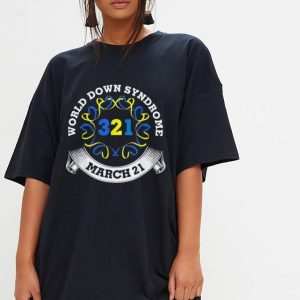 321 World Down Syndrome Day March 21 shirt 2