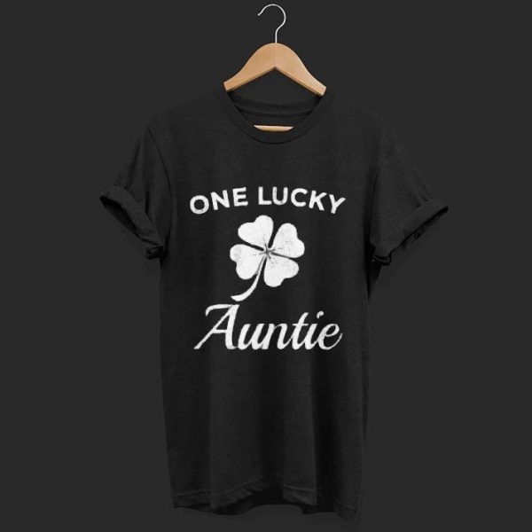 One Lucky Auntie St Patricks day shirt