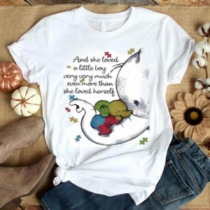 Autism and she loved a little boy very very much even more than she loved herself shirt
