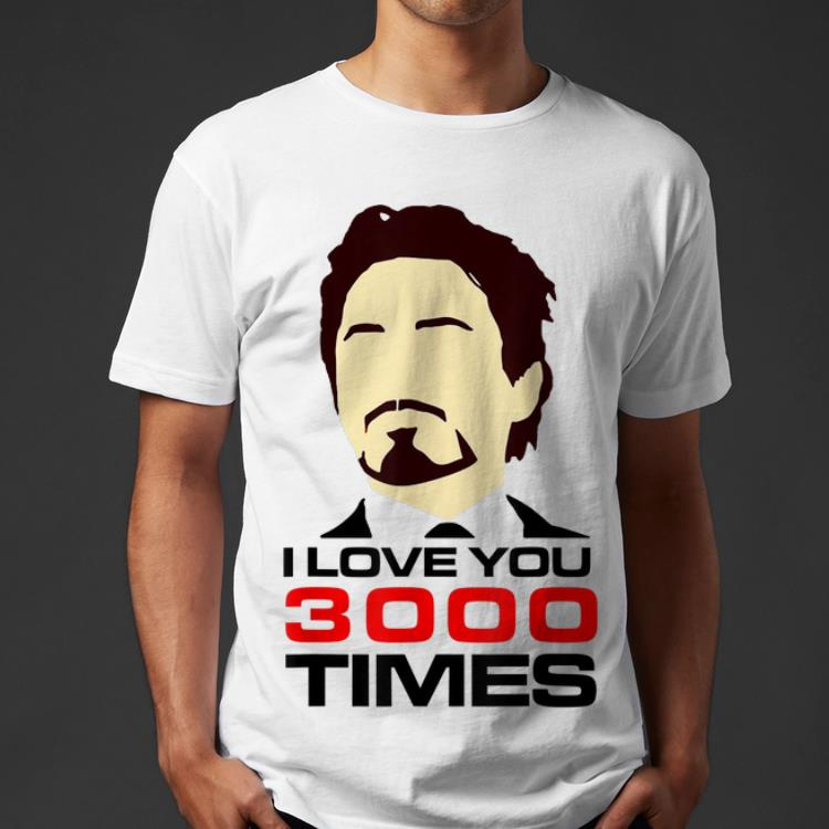 74cd5c0c Dad I Love You 3000 Tony Stark End Game shirt, hoodie, sweater ...