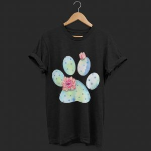 Dog paw cactus with flower shirt