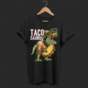 Tacosaurus Cinco De Mayo Dinosaur Taco Party shirt