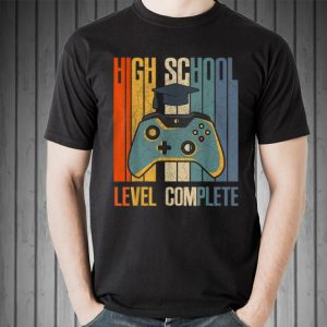 2019 High School Graduation Level Complete shirt