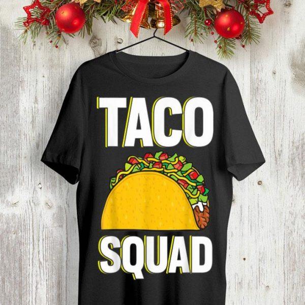Mexican taco squad shirt