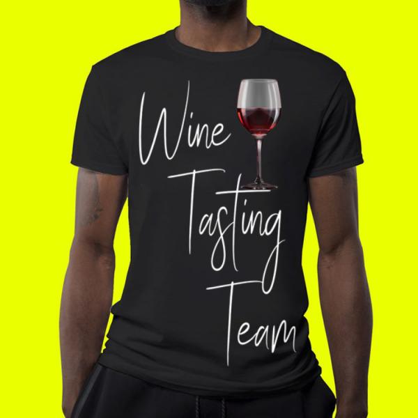 Wine Tasting Team shirt