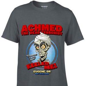 Achmed The Dead Terrorist Eugene shirt